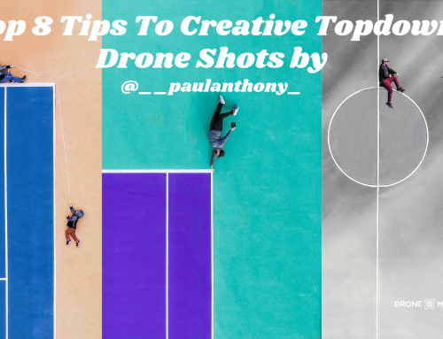 Top 8 Tips To Creative Topdown Drone Shots
