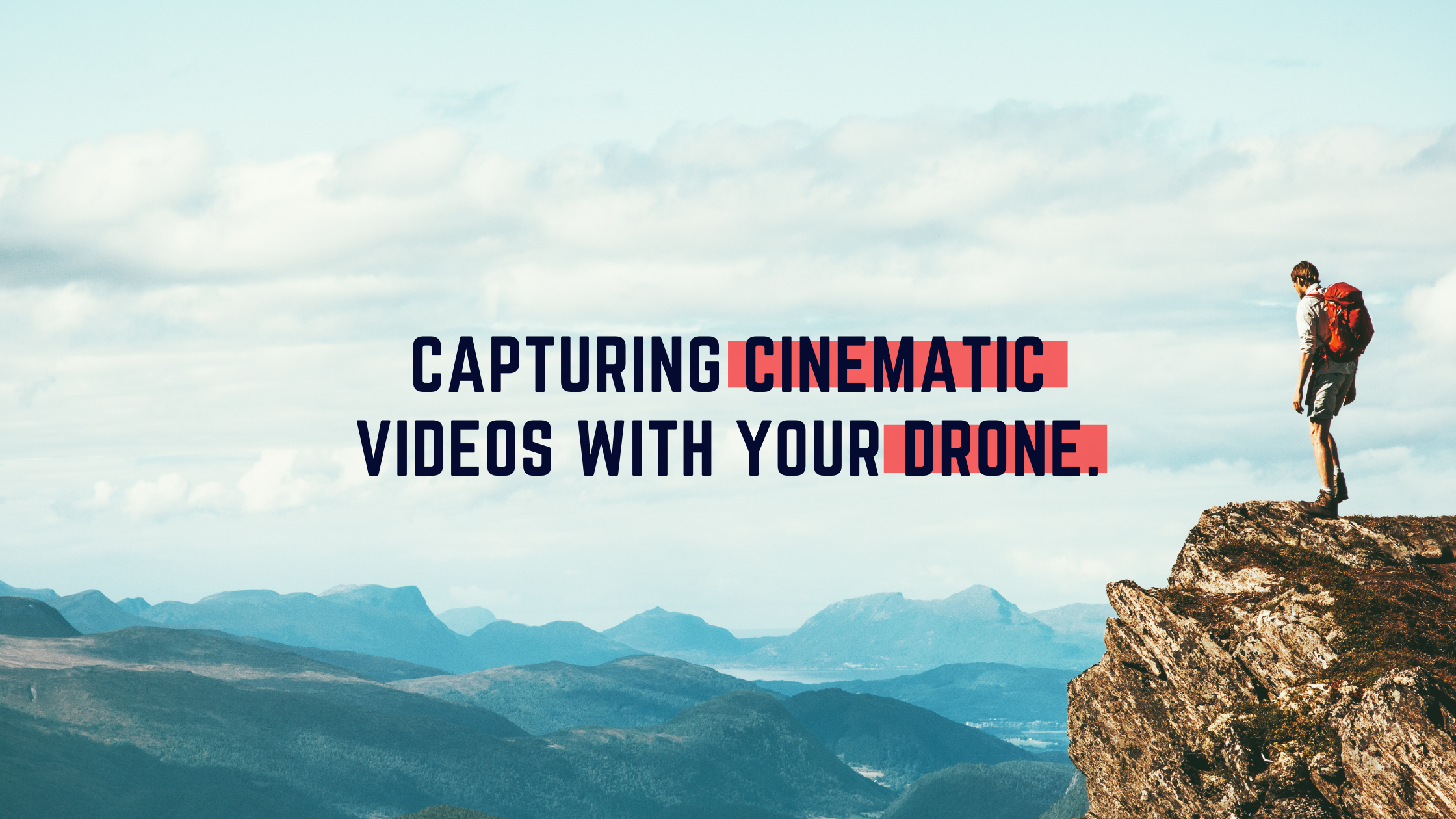 cinematic drone videos