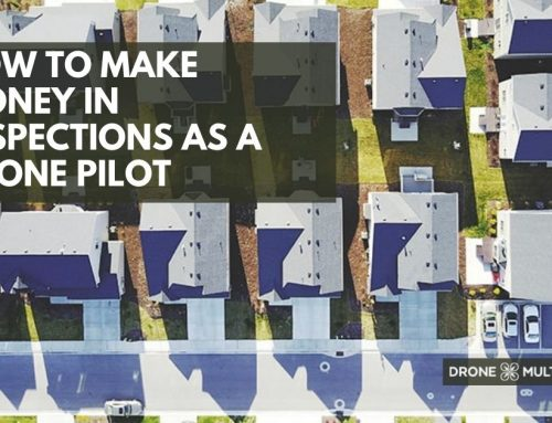 How to Make Money in Inspections as a Drone Pilot